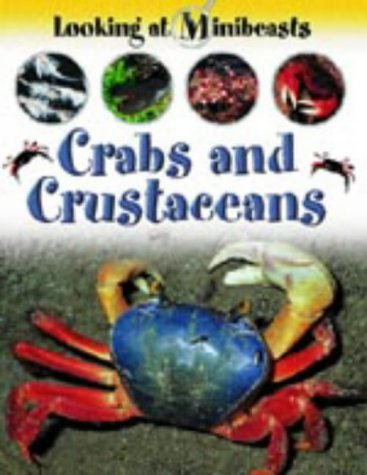 9781841388076: Crabs and Other Crustaceans (Looking at Minibeasts)