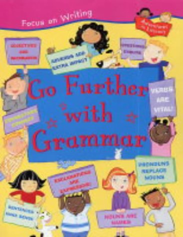 9781841388502: Go Further with Grammar (Focus on Writing)