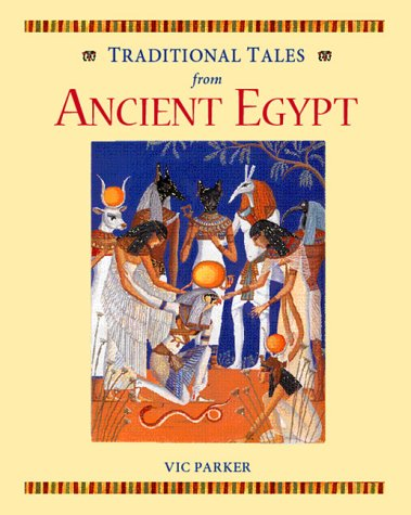 Ancient Egypt (Traditional tales): Vic Parker