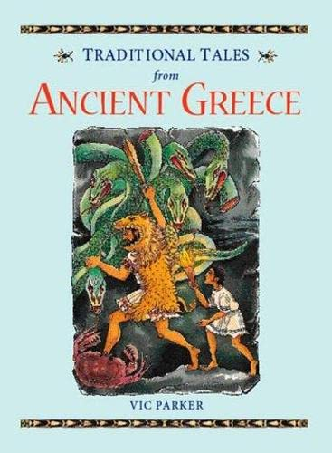 Ancient Greece (Traditional tales): Parker, Vic