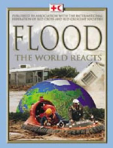 9781841389523: Flood (The world reacts)