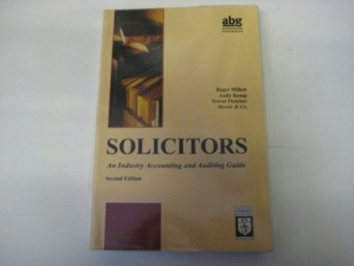 Solicitors (Industry Accounting & Auditing Guide): Roger Millett,Andy Kemp,Trevor