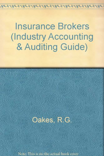 9781841401492: Insurance Brokers (Industry Accounting & Auditing Guide)