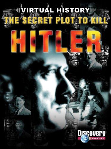 Secret Plot to Kill Hitler (Virtual History): Noack, Dunja