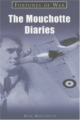 9781841450247: The Mouchotte Diaries (Fortunes of War)