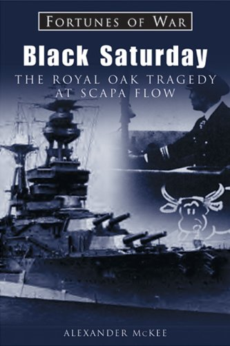 9781841450452: Black Saturday: The Royal Oak Tragedy at Scapa Flow (Fortunes of War)