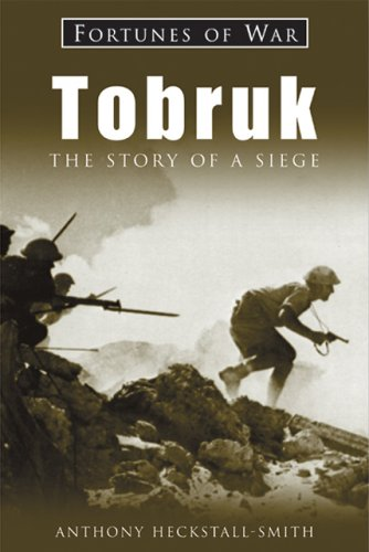 9781841450513: Tobruk: The Story of a Siege (Fortunes of War)