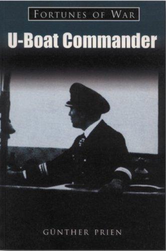 9781841450537: U-Boat Commander: Fortunes of War
