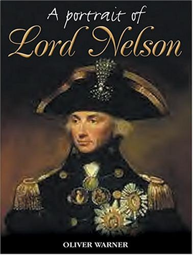 9781841450643: A Portrait of Lord Nelson
