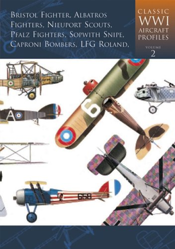 9781841451022: Classic World War I Aircraft Profiles, Volume 2: Bristol Fighter, Albatros Fighters, Nieuport Scouts, Pfalz Fighters, Sopwith Snipe, Caproni Bombers, LFG Roland (Classic WWI Aircraft Profiles)