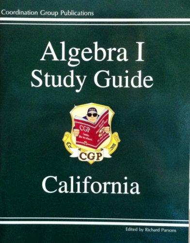 Algebra I Study Guide: California