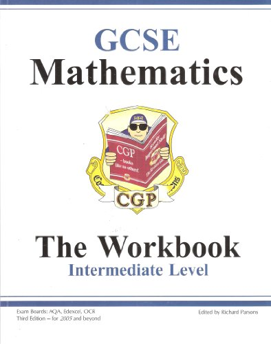 9781841460291: GCSE Mathematics Workbook (without answers) - Intermediate: GCSE: Intermediate