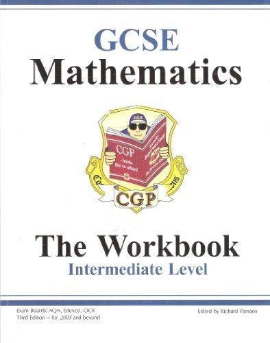 Mathematics Workbook GCSE: Intermediate: CGP Books