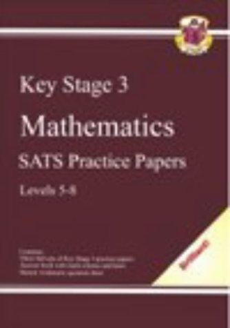 9781841460369: KS3 Mathematics SATS Practice Papers Levels 5-8 (Bookshop)