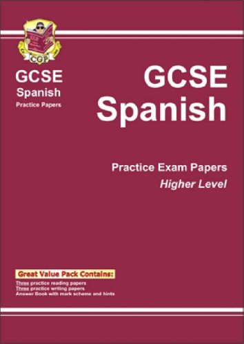 9781841461106: GCSE Spanish: Higher Level Practice Exam Papers (CGP Practice Papers): Higher Level Practice Papers Pt. 1 & 2