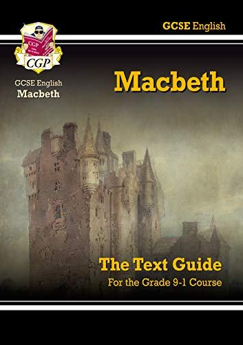 9781841461168: Grade 9-1 GCSE English Shakespeare Text Guide - Macbeth: perfect for catch-up, assessments and exams in 2021 and 2022 (CGP GCSE English 9-1 Revision)