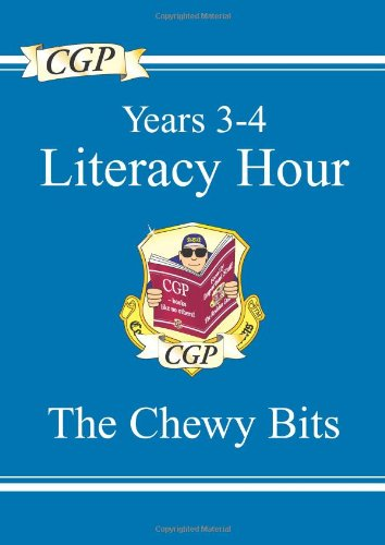9781841461519: KS2 English Literacy Hour the Chewy Bits - Years 3-4