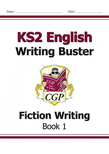 9781841461618: KS2 English Writing Buster - Fiction Writing - Book 1