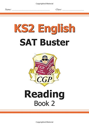 KS2 English SAT Buster: Reading Book 2 (for the New Curriculum) (Paperback): CGP Books