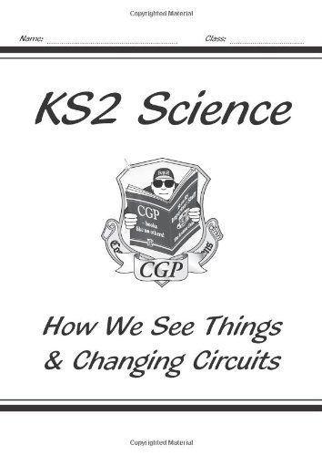 9781841462721: KS2 National Curriculum Science - How We See Things & Changing Circuits (6F& 6G)