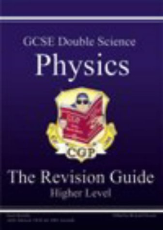 9781841464022: GCSE Double Science: Physics Revision Guide - Higher Pt. 1 & 2