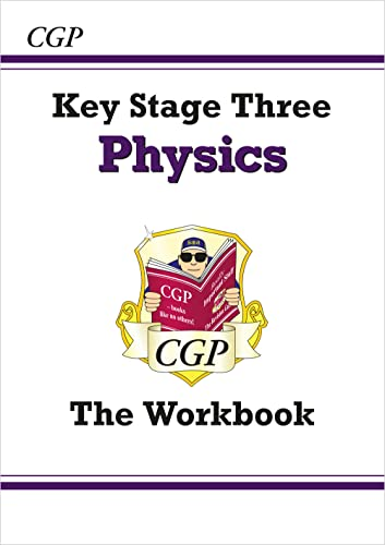 KS3 Science/Physical Processes. The Workbook (AT4 Levels 3-7) CGP
