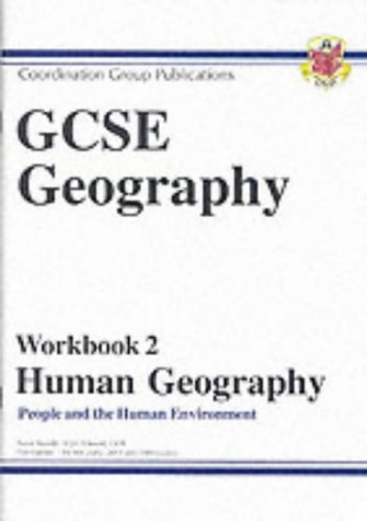 9781841467016: GCSE Human Geography: Workbook 2 Pt. 1 & 2: People and the Human Environment