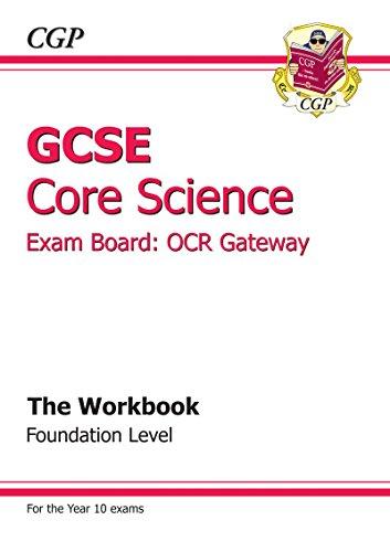 GCSE Core Science OCR Gateway Workbook - Foundation: Richard Parsons