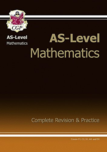 AS-Level Maths Complete Revision & Practice (Pt.: CGP Books
