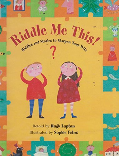 9781841480305: Riddle ME This!: Riddles and Stories to Sharpen Your Wits