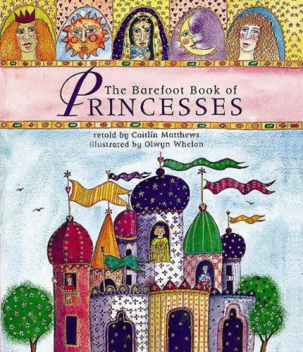 9781841480466: The Barefoot Book of Princesses (Book & CD)