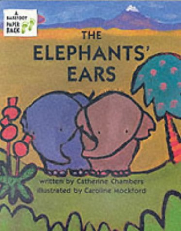 9781841480534: The Elephants' Ears (A Barefoot paperback)