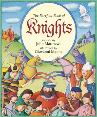 9781841480640: The Barefoot Book of Knights