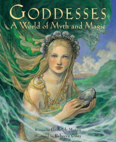 9781841480749: Goddesses: a World of Myth and Magic