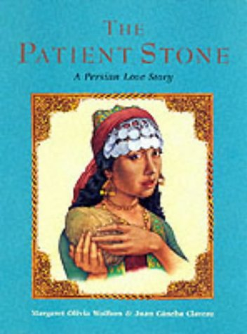 9781841480848: The Patient Stone: A Persian Love Story