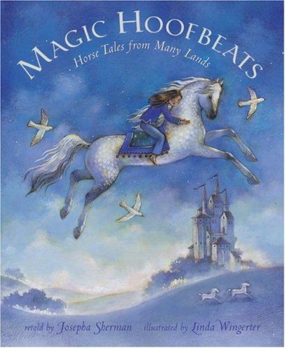 9781841480916: Magic Hoofbeats: Horse Tales from Many Lands