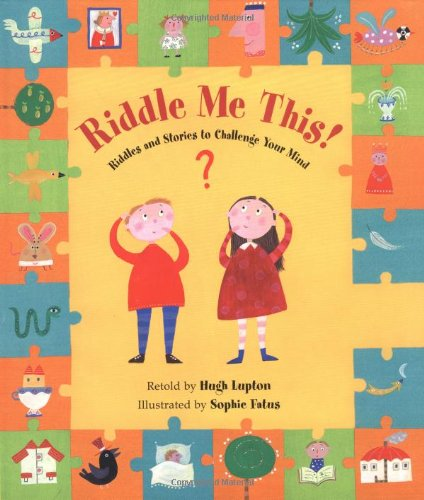 9781841481692: Riddle Me This!: Riddles and Stories to Challenge Your Mind