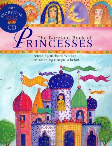 9781841481722: The Barefoot Book Of Princesses PB w CD (Barefoot Books)