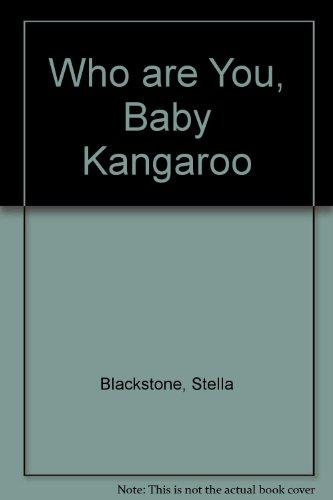 9781841482163: Who are You, Baby Kangaroo
