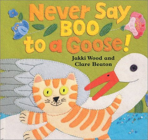 9781841482552: Never Say Boo to a Goose!