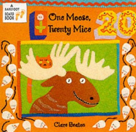 9781841482842: One Moose, Twenty Mice (A barefoot board book)