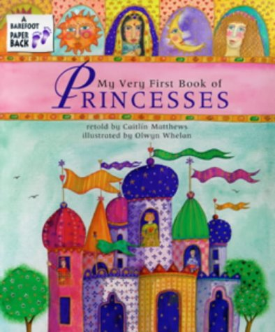 9781841483054: The My Very First Book of Princesses