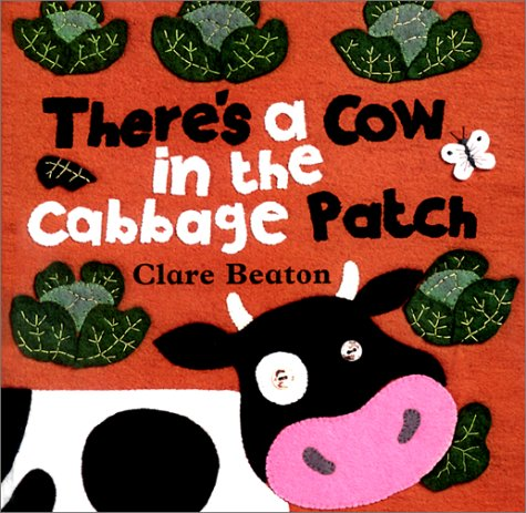 9781841483337: There's a Cow in the Cabbage Patch