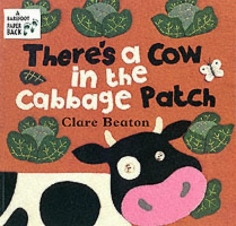 9781841483344: There's a Cow in the Cabbage Patch