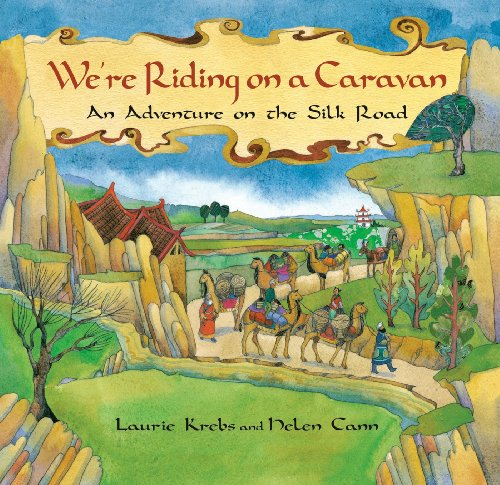 9781841483429: We're Riding on a Caravan: An Adventure on the Silk Road