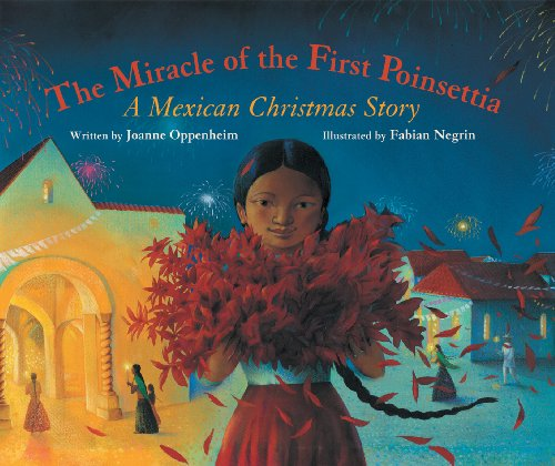 9781841483641: The Miracle of the First Poinsettia: A Mexican Christmas Story