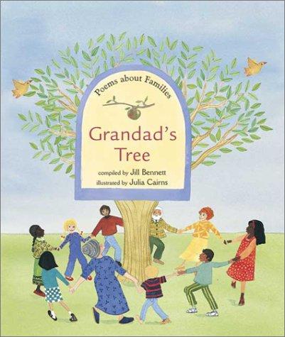 Grandad's Tree: Poems about Families: Jill Bennett
