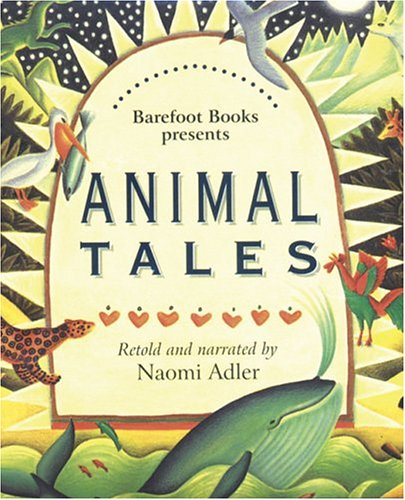 9781841485478: The Barefoot Book Of Animal Tales: From Around the World (Barefoot Paperback) (Barefoot Paperback)