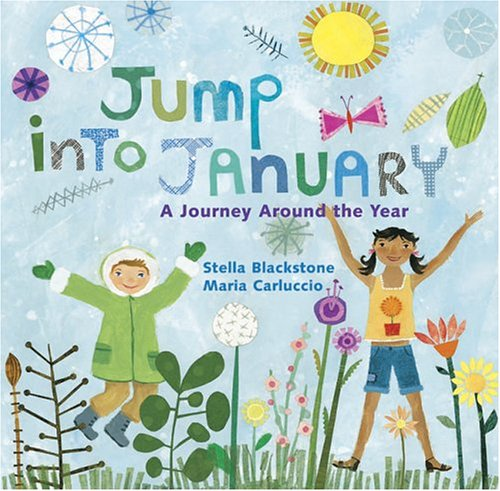 Jump into January: A Journey Around the Year: Blackstone, Stella
