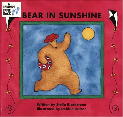 9781841487007: Bear in Sunshine (Bear (Stella Blackstone))